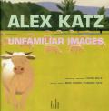Alex Katz: Unfamiliar Images