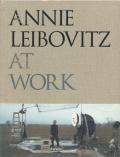 Annie Leibovitz: AT WORK