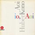 AoiHuberKono: io, Aoi