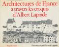 Architectures de France a travers les croquis d' Albert Laprade