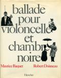 Robert Doisneau: Ballade pour violoncelle et chambre noire