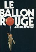 Albert Lamorisse: LE BALLON ROUGE