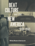 BEAT ULTURE and the NEW AMERICA 1950-1965