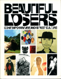 BEAUTIFUL LOSERS - Contemporary art and street culture