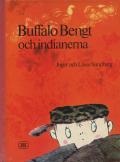 Inger Sandberg/Lasse  Sandberg: Buffalo Bengt