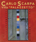 カルロ・スカルパ 宇宙を夢みた庭