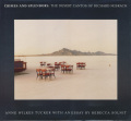 Crimes and Splendors: The Desert of Richard Misrach