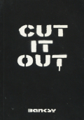 Banksy: CUT IT OUT