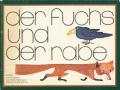 Ruth Hurlimann: Der Fuchs und der Rabe