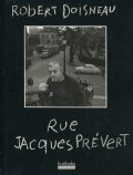 Robert Doisneau: Rue Jacques Prevert