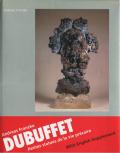 Jean Dubuffet: Petites statues de la vie precaire