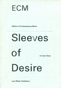 ECM: Sleeves of Desire: A Cover Story