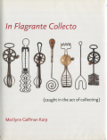 In Flagrante Collecto��caught in the act of collecting��