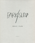 Robert Frank: PARK/SLEEP