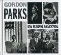 Gordon Parks: Une Histoire Americane