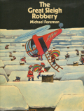michael foreman the great sleigh robbery