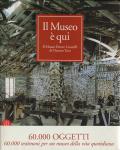 Il Museo e qui. Il Museo Ettore Guateli di Ozzano Taro