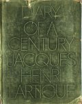 Jacques Henri Lartigue: DIARY OF A CENTURY