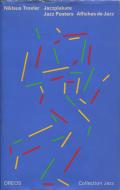 Niklaus Troxler: Jazz Posters