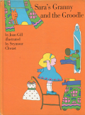 Seymour Chwast: Sara's Granny and the Groodle