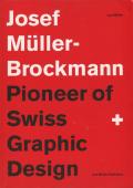 Josef Muller-Brockmann Pioneer of Swiss Graphic Design