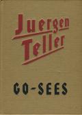Juergen Teller: Go-Sees
