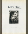 Lewis Hine: Passionate Joueney Photographs 1905-1937