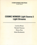 COSMIC WONDER LIGHT Source 3 Light Streams