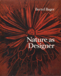 Nature as Designer - A Botanical Art Study