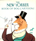 THE NEW YORKER - BOOK OF DOG CARTOONS