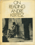 Andre Kertesz: On Reading [First edition]