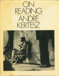 Andre Kertesz: ON READING [first printing]
