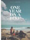 ONE YEAR ON A BIKE
