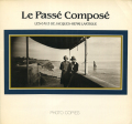 Le Passe Compose - Les 6��13 de Jacques-Henri Lartigue