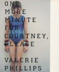valerie phillips: one more minute