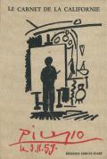 Picasso: LE CARNET DE LA CALIFORNIE