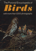 The Pictorial Encyclopedia of Birds with more than 1,000 photographs