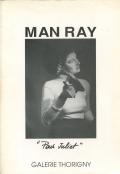 Man Ray: Pour Juliet