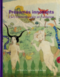 Presumes innocents - L'art contemporain et l'enfance