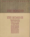 Roland Penrose, Lee Miller: The Road is Wider Than Long
