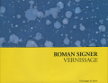 Roman Signer: Vernissage
