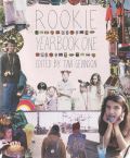 Tavi Gevinson: Rookie Yearbook One