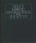 Sixty Erotic Engravings from Juliette