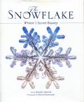 THE SNOWFLAKE - Winter's Secret Beauty