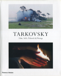 TARKOVSKY - Films, Stills, Polaroids & Writings