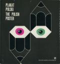 PLAKAT POLSKI: THE POLISH POSTER