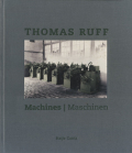 Thomas Ruff: Machines/Maschinen