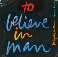 Corita Kent and Joseph Pintauro: To Believe In Man