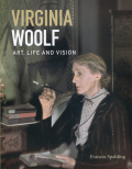 Virginia Woolf - Art, Life and Vision