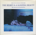 Wim and Donata Wenders: THE HEART IS A SLEEPING BEAUTY